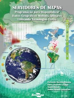 Embrapa lança publicação online sobre geotecnologias livres
