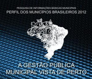 IBGE divulga pesquisa com perfil dos municípios do Brasil