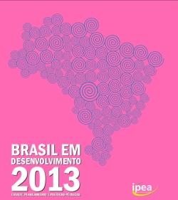 Livro brasil em desenvolvimento Ipea lança três livros da série Brasil em Desenvolvimento
