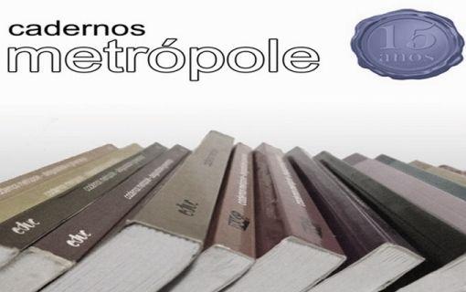 cadernosmetropoles Revista Cadernos Metrópoles disponibiliza edição de 15 anos