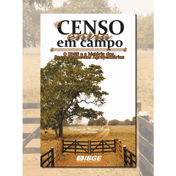 2788 censoentraemcampo IBGE lança publicação sobre a história dos recenseamentos agropecuários