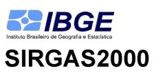 SIRGAS2000 IBGE Estabelecido em 25 de fevereiro de 2015 o término do período de transição para o SIRGAS2000