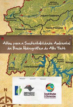 Atlas Site 01 Disponibilizado o Atlas para a Sustentabilidade Ambiental da Bacia Hidrográfica do Alto Tietê