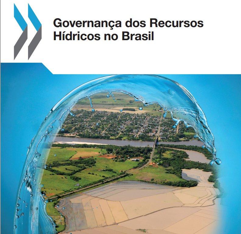 recursos hidricos ana OCDE lança Governança dos Recursos Hídricos no Brasil