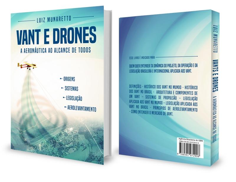 Vant e Drones A Aeronáutica Ao Alcance De Todos  MundoGEO distribui primeiro livro sobre VANT escrito no Brasil