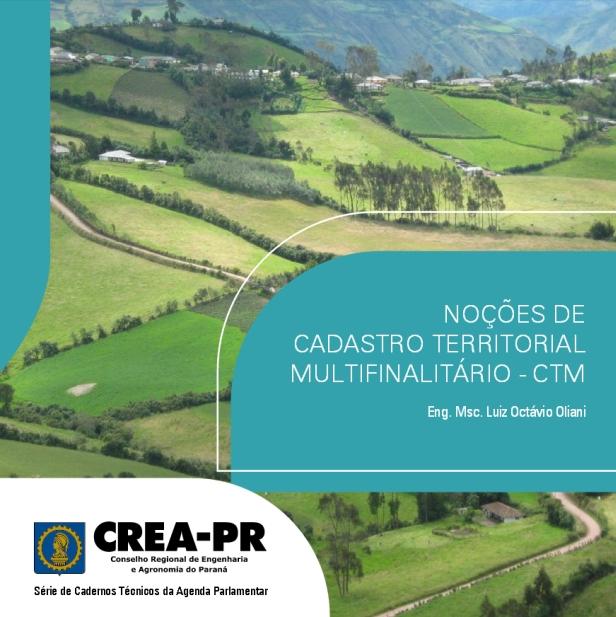 CREA PR disponibiliza caderno técnico de Cadastro Territorial CREA PR disponibiliza caderno técnico de Cadastro Territorial