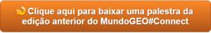 baixe connect6 300x47 Rio de Janeiro implanta Sistema de Informações Urbanas