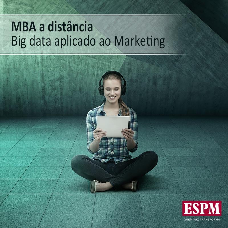 ESPM lança primeiro MBA em Big Data Aplicado ao Marketing com destaque para Inteligência Geográfica ESPM lança primeiro MBA em Big Data Aplicado ao Marketing e destaque em Inteligência Geográfica