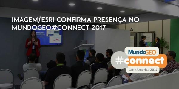 imagemconnect 700 600x300 Imagem/Esri confirma presença no MundoGEO#Connect 2017