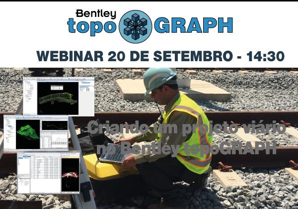 Webinar Projeto Webinar grátis: aprenda a criar projetos viários com o Bentley topoGRAPH