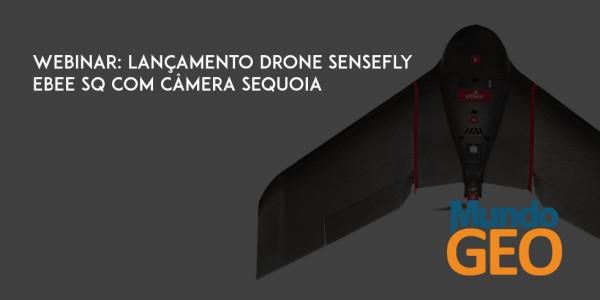 ^C209D885581E13DAAFCD4D793BB451EFF27344E37E5FC50309^pimgpsh fullsize distr 600x300 Webinar: conheça o Drone senseFly eBee SQ com câmera Sequoia