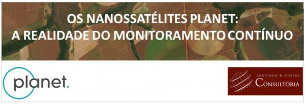 planet imagens 1 600x205 Artigo: Nanossatélites Planet   a realidade do monitoramento contínuo
