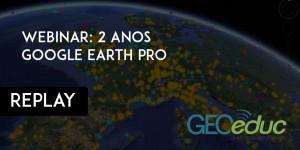 doianosgoogle 300x150 Replay do webinar: análise após 2 anos de Google Earth Pro gratuito