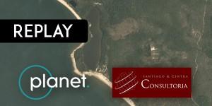 replaaaay 300x150 Disponível replay do webinar sobre monitoramento com imagens de satélites Planet