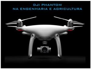 dji phantom engenharia agricultura 300x226 Replay e PDF da palestra sobre o drone Phantom na Engenharia e Agricultura