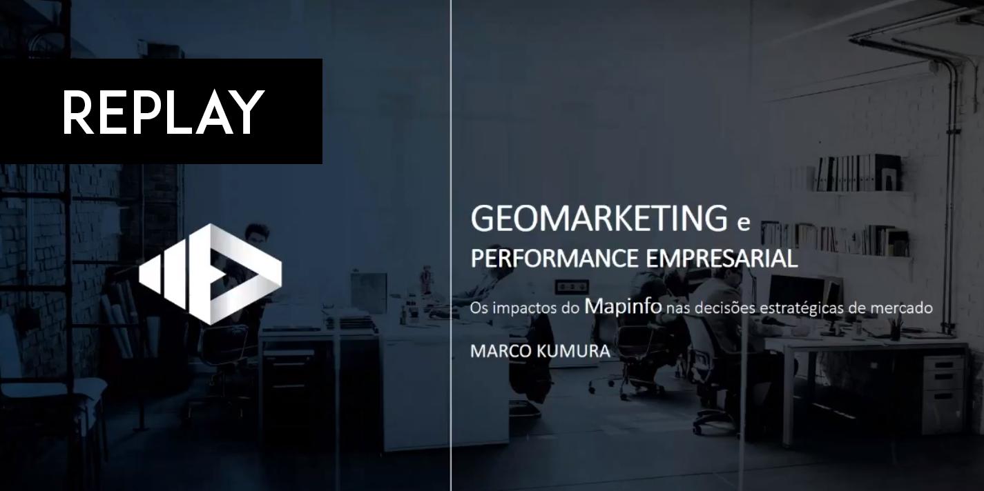 Área de tranferência01 Replay: Webinar sobre Geomarketing e Performance Empresarial com Mapinfo