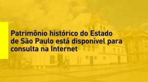 noticia 01 12 300x166 Patrimônio histórico do Estado de SP disponível para consulta na web