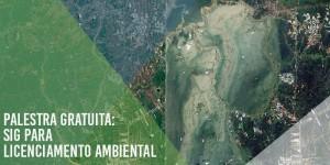sig la 700x350 300x150 Palestra online: como utilizar SIG para Licenciamento Ambiental?