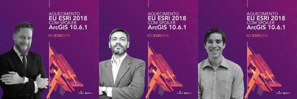 seabra saulo vinicius 600x200 Inscrição aberta: Aquecimento EU ESRI 2018 e spoilers do ArcGIS 10.6.1