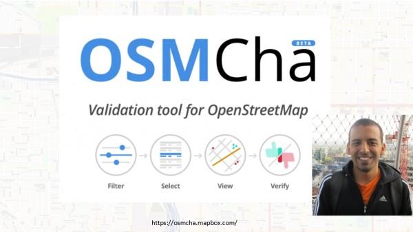 osmcha 600x337 Comunidade latinoamericana do OpenStreetMap reúne se na Argentina