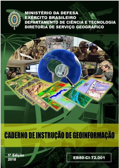 caderno de instrucao de geo Exército Brasileiro publica caderno de instruções de Geoinformação